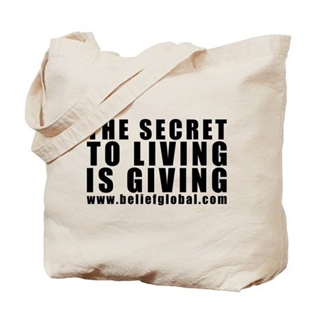 Tote Bag (BIG The secret to living is giving)