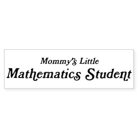 Mommys Little Mathematics Stu Bumper Sticker