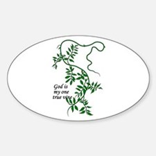 God is my one true vine Oval Decal