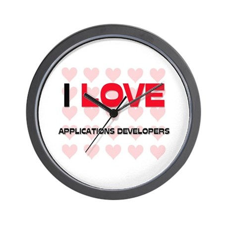 I LOVE APPLICATIONS DEVELOPERS Wall Clock