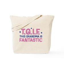 TGIF Fantastic Grandma Tote Bag