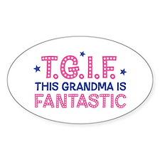 TGIF Fantastic Grandma Oval Decal