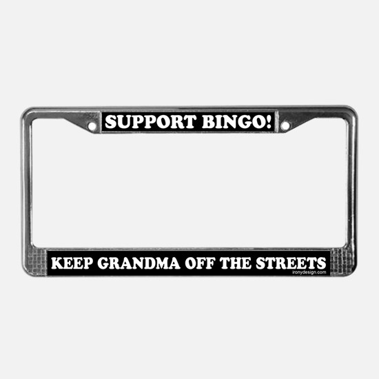 Support Bingo Grandma License Plate Frame