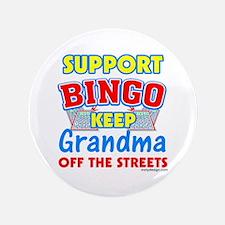 """Support Bingo Grandma 3.5"""" Button"""