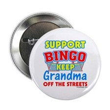 "Support Bingo Grandma 2.25"" Button"