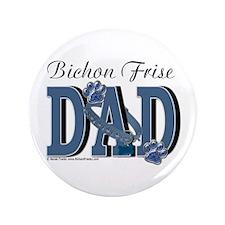 "Bichon Frise Dad 3.5"" Button"