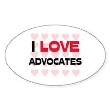 I LOVE ADVOCATES Oval Decal