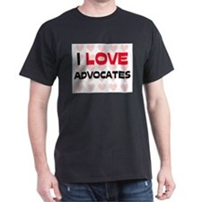 I LOVE ADVOCATES T-Shirt