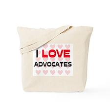 I LOVE ADVOCATES Tote Bag