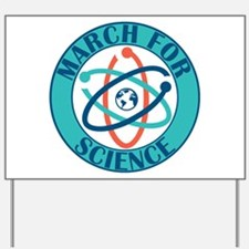 March For Science Yard Sign