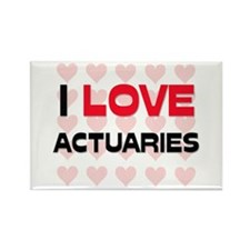 I LOVE ACTUARIES Rectangle Magnet (10 pack)