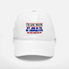 Team Mom My Job Baseball Baseball Cap