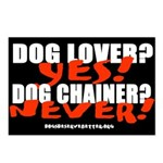 Dog Lover? Yes. Dog Chainer? Postcards (Package of