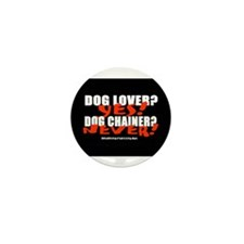 Dog Lover? Yes. Dog Chainer? Mini Button