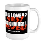 Dog Lover? Yes. Dog Chainer? Large Mug