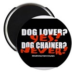 Dog Lover? Yes. Dog Chainer? 2.25