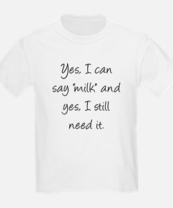 I can say milk t-shirt