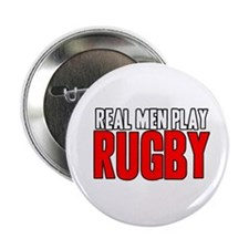 """Real Men Play Rugby 2.25"""" Button"""