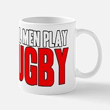 Real Men Play Rugby Mug