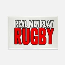 Real Men Play Rugby Rectangle Magnet