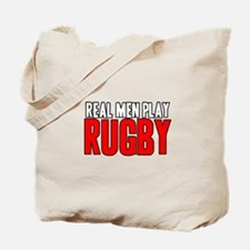 Real Men Play Rugby Tote Bag