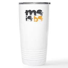 MS is BS Travel Mug