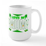 I love my mom Large Mug