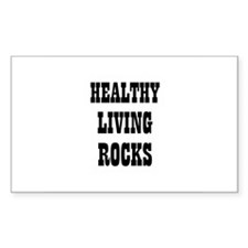 HEALTHY LIVING ROCKS Rectangle Decal