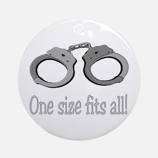 one size fits all Ornament (Round)