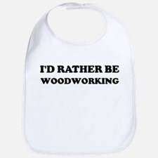 Rather be Woodworking Bib