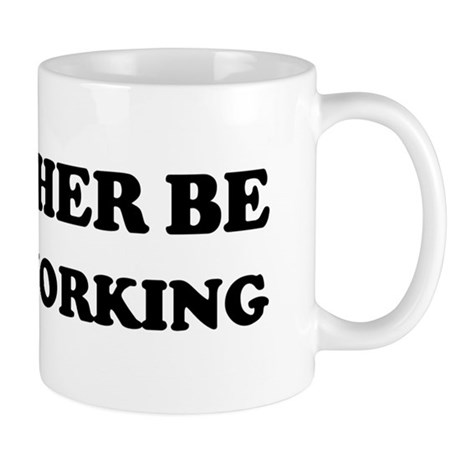 Rather be Woodworking Mug