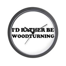 Rather be Woodturning Wall Clock