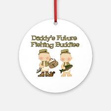 Daddy's Future Fishing Buddies Ornament (Round)
