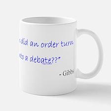 Order and Debate Mug