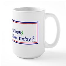 Congress Spends Billions Mug
