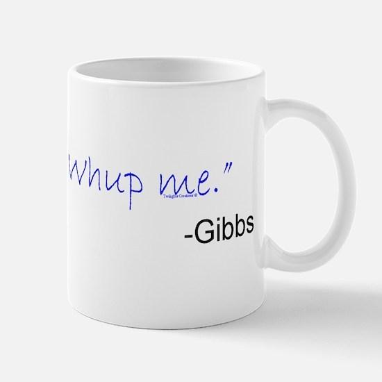 Whup Me Mug