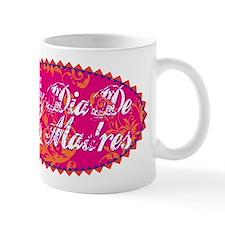 Feliz Dia De Las Madres Mug