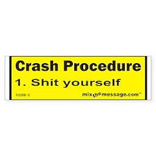 Crash Procedure Bumper Bumper Sticker