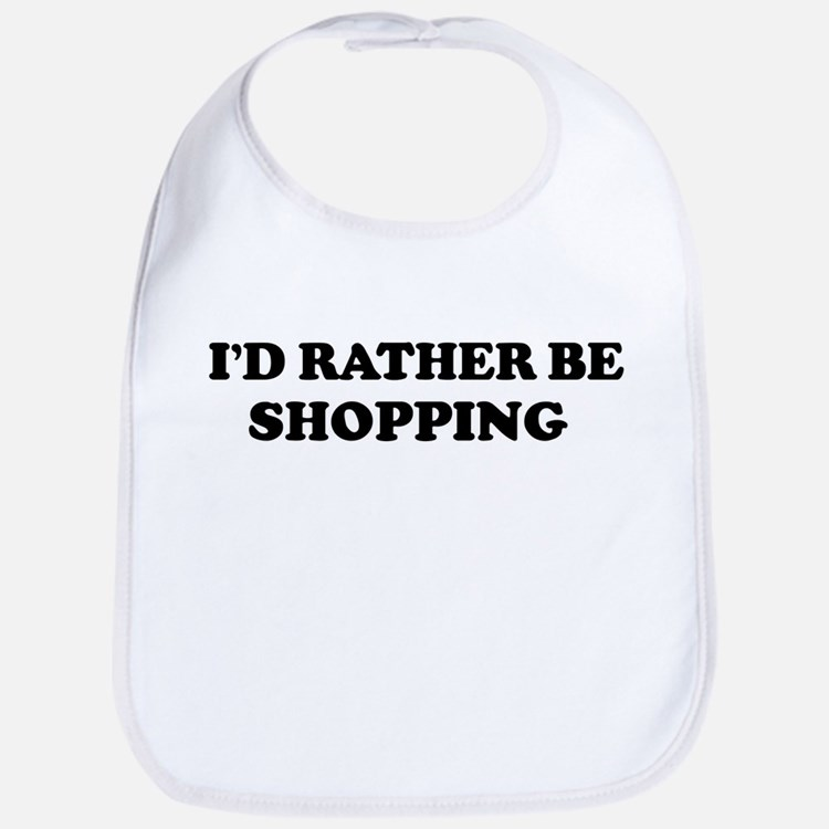 Rather be Shopping Bib