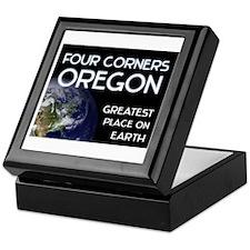 four corners oregon - greatest place on earth Keep