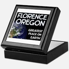 florence oregon - greatest place on earth Keepsake