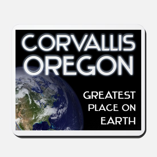 corvallis oregon - greatest place on earth Mousepa