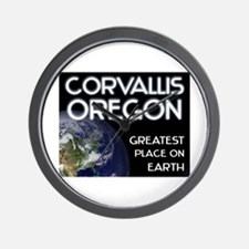 corvallis oregon - greatest place on earth Wall Cl