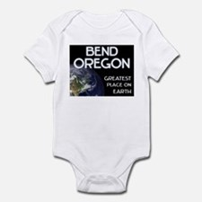 bend oregon - greatest place on earth Infant Bodys