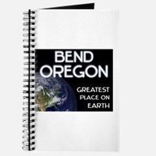 bend oregon - greatest place on earth Journal