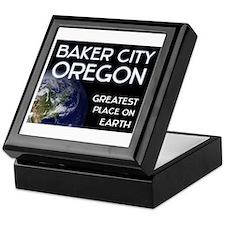 baker city oregon - greatest place on earth Keepsa