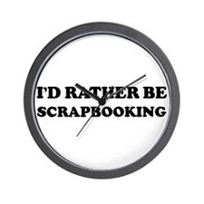 Rather be Scrapbooking Wall Clock