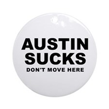 Austin Sucks Ornament (Round)