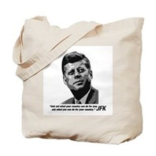 JFK...Ask not... Tote Bag