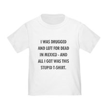 Left For Dead in Mexico T
